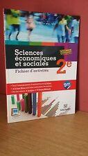 SCIENCES ECONOMIQUES ET SOCIALE 2° Fichier d'activités+ corrigés Ed.Magnard 2013