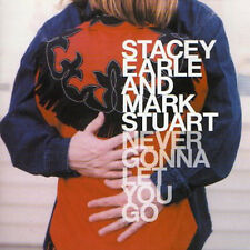Stacey Earle - Never Gonna Let You Go (2003) NEW