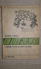VIVA ILARITA' IN PARLAMENTO - GAETANO ZINGALI - A.L.A. EDITRICE IN ROMA