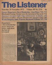 THE LISTENER (29 November 1973) BERYL BAINBRIDGE ON LIVERPOOL - AMIS - STEINER