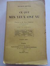 Ce que mes yeux ont vu par ARTHUR MEYER 1911 L'Empire Antisémitisme Dreyfus...