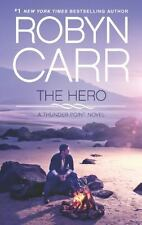 Thunder Point: The Hero 3 by Robyn Carr (2013, Paperback)