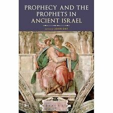 Prophecy and the Prophets in Ancient Israel: Proceedings Of The Oxford Old Testa