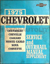 1975 Shop Manual ORIGINAL Supp Chevelle El Camino Impala Corvette Camaro Nova