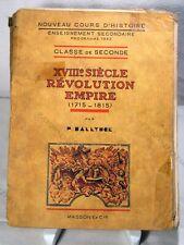 XVIII SIÈCLES RÉVOLUTION & EMPIRE - P. HALLYNCK - ÉDITIONS MASSON & Cie 1943 EC*