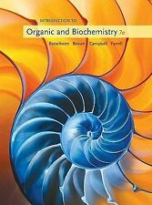 Introduction to Organic and Biochemistry (William H. Brown and Lawrence S....