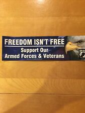 FREEDOM ISN'T FREE VINYL WINDOW DECAL STICKER/BUMPER ARMY AIR FORCE MARINES