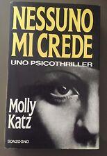 NESSUNO MI CREDE. Molly KATZ. 1994, Sonzogno