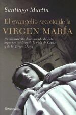 El Evangelio Secreto De La Virgen Maria / The Secret Gospel of the Virgen Mary (