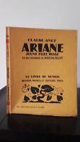 Claude Janet - Arianne Juvenil Chica Russe - 1929 - Edición Artheme Fayard