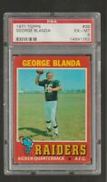 1971 Topps #39 George Blanda card, Oakland Raiders HOF, PSA EX-MT 6