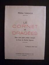 """TL : Philéas Lebesgue """"Le Cornet de Dragées"""" (Haï-Kaï japonais) EO -1946 (signé)"""