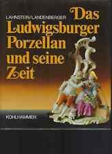 Das Ludwigsburger Porzellan und seine Zeit Pete Lahnstein German Text Porcelain