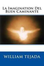 La Imagination Del Buen Caminante (2014, Paperback)