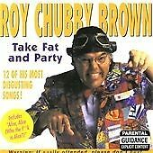 Roy Chubby Brown - Take Fat and Party (2000)