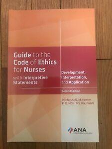 Guide to the Code of Ethics for Nurses: Development, Interpretation, and Appli..