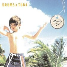 Drums & Tuba: Mostly Ape NEW CD