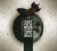 Tommy And The Whale - Shot For The Moon (2008 CD) Digipak (New & Sealed)