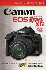 Magic Lantern Guides: Canon EOS Digital Rebel  XTi EOS 400D by Guncheon, Michael