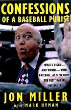Confessions of a Baseball Purist: Whats Right and Wrong with Baseball As Seen fr
