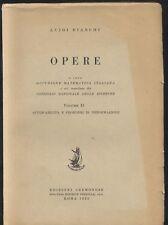 OPERE DI LUIGI BIANCHI VOL 2 A CURA DELL UNIONE MATEMATICA ITALIANA 1953 *