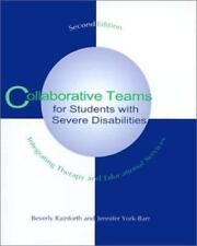 Collaborative Teams for Students With Severe Disabilities: Integrating Therapy a