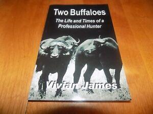 TWO BUFFALOES African Hunting Safari Hunts Africa Hunt Hunter Big Game Book NEW
