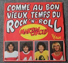 Martin Circus, comme au bon vieux temps du rock'n'roll / roi du ,SP - 45 tours