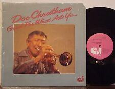 DOC CHEATHAM Good for What Ails Ya EXC CLASSIC JAZZ LP Sammy Price-Teddy Buckner