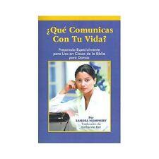 Que Comunicas Con Tu Vida? : Preparado Especialmente Para uso en Clases de la...