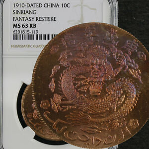 1910-DATED CHINA 10C SINKIANG FANTASY RESTRIKE NGC MS 63 RB