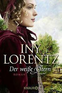 Der weiße Stern: Roman: (Knaur TB) von Lorentz, Iny | Buch | Zustand gut