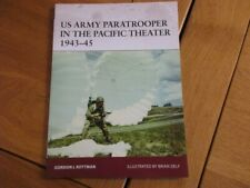 OSPREY - US ARMY PARATROOPER IN THE PACIFIC THEATHER 1943-45 WWII PARACHUTISTE