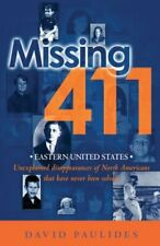 Missing 411 : Eastern United States by David Paulides