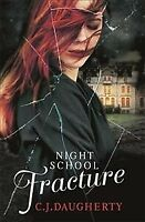 Fracture, Paperback by Daugherty, C. J., Brand New, Free P&P in the UK