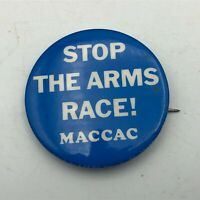 """Vtg Stop The Arms Race! Maccac Protest 1-1/2"""" Button Pin Pinback Anti-War   S4"""