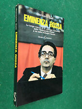 Giancarlo GALLI - EMINENZA ROSSA , Sugar (1° Ed 1976) Libro Armando Cossutta