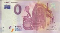 BILLET 0 EURO NANCY ART NOUVEAU  FRANCE   2017 NUMERO 5000 DERNIER BILLET