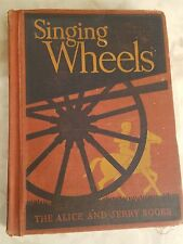 Reader ALICE AND JERRY SINGING WHEELS VG 1940 Mabel O'Donnell