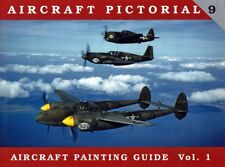 Aircraft Pictorial 9 - Aircraft Painting Guide Vol. 1  by Dana Bell