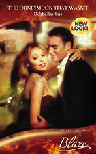 Acceptable, The Honeymoon That Wasn't (Mills & Boon Blaze), Rawlins, Debbi, Book