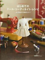First Time Doll Coordinate Recipe /Handmade Doll Clothes Pattern Book F/S wTrack