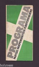 VINTAGE BROCHURE / PROGRAMA DEL PARTIDO INDEPENDENTISTA / PUERTO RICO / 1976
