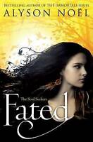 The Soul Seekers: Fated by Alyson Noel, Good Used Book (Paperback) FREE & FAST D