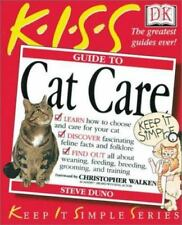 KISS Guide to Cat Care Steve Duno 2001