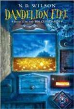 The 100 Cupboards: Dandelion Fire Bk. 2 by N. D. Wilson (2009, Paperback)