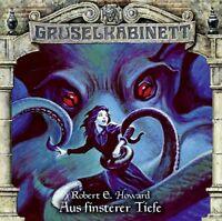 ROBERT G. HOWARD - GRUSELKABINETT FOLGE 137: AUS FINSTERER TIEFE   CD NEU