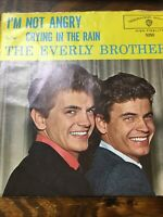 THE EVERLY BROTHERS: I'm Not Angry/ Crying In The Rain [45] - Picture Sleeve