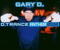 Gary D. D.Trance anthem 2002 (6 versions) [Maxi-CD]