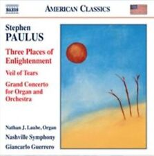 Stephen Paulus: Three Places of Enlightenment, Veil of Tears & Grand Concerto fo